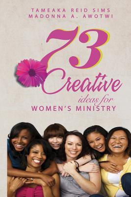 73 Creative Ideas for Women's Ministry