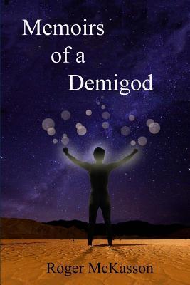 Memoirs of a Demigod