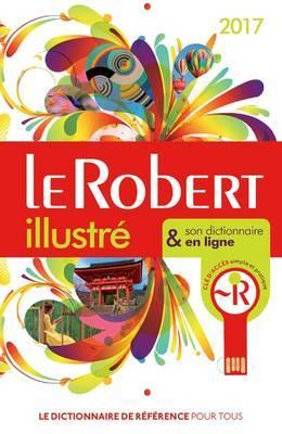 Le Robert Illustré 2018 & Son Dictionnaire en Ligne
