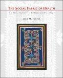 The Social Fabric of Health