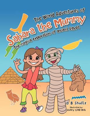 The World Adventures of Sahara the Mummy