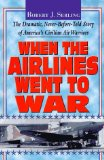 When the Airlines Went to War