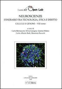 Neuroscienze. Itinerario fra tecnologia, etica e diritto. Cellule e genomi. VIII corso