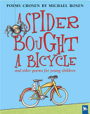 A Spider Bought a Bicycle
