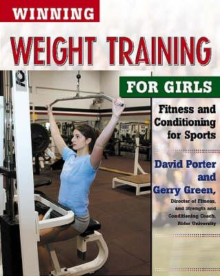 Winning Weight Training for Girls