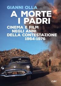 A morte i padri. Cinema e film negli anni della contestazione 1964-1976