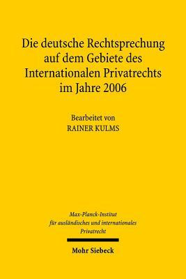 Die Deutsche Rechtsprechung Auf Dem Gebiete Des Internationalen Privatrechts