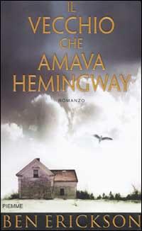 Il vecchio che amava Hemingway
