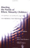 Meeting the Needs of Ethnic Minority Children--Including Refugee, Black and Mixed Parentage Children