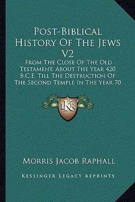 Post-Biblical History of the Jews V2