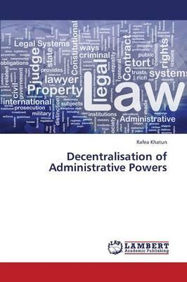 Decentralisation of Administrative Powers