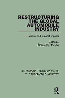Restructuring the Global Automobile Industry