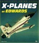 X-Planes at Edwards