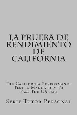 La prueba de rendimiento de California / The California performance test is mandatory to pass the CA bar