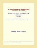The Perpetuation of Living Beings, Hereditary Transmission and Variation (Webster's Chinese Simplified Thesaurus Edition)