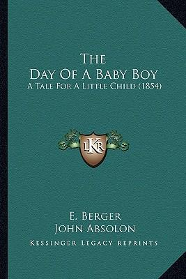 The Day of a Baby Boy