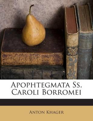 Apophtegmata SS. Caroli Borromei