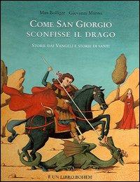 Come san Giorgio sconfisse il drago