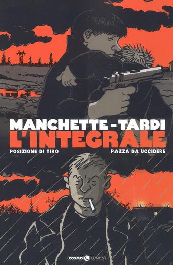 Manchette - Tardi: L'integrale vol. 1
