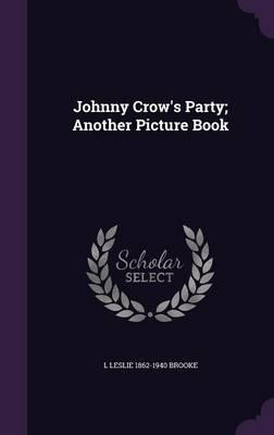 Johnny Crow's Party; Another Picture Book