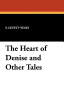 The Heart of Denise and Other Tales