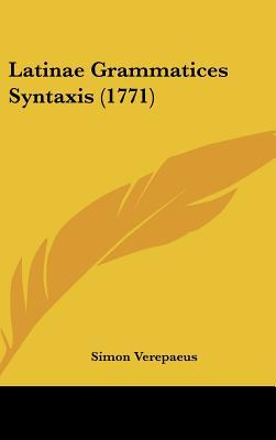 Latinae Grammatices Syntaxis (1771)