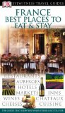 France: best places to eat & stay