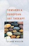 Towards a European Art Therapy