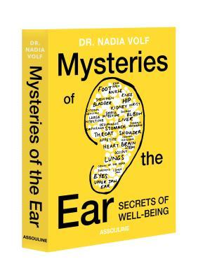 Mysteries of the Ear