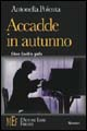 Accadde in autunno. Glenn Gould in giallo