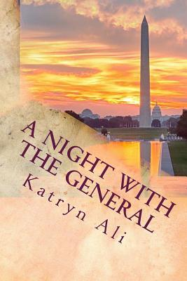 A Night With the General