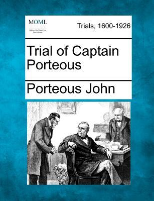 Trial of Captain Porteous