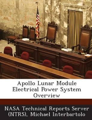 Apollo Lunar Module Electrical Power System Overview