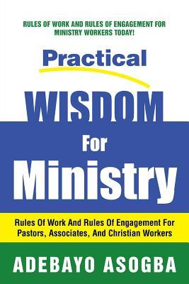 Practical Wisdom for Ministry