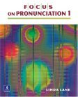 Focus on Pronunciation 1, Beginning