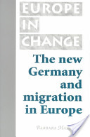 The New Germany and Migration in Europe