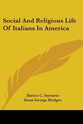 Social and Religious Life of Italians in America