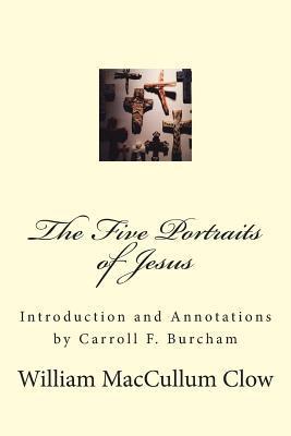The Five Portraits of Jesus