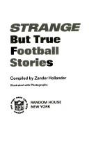 Strange But True Football Stories