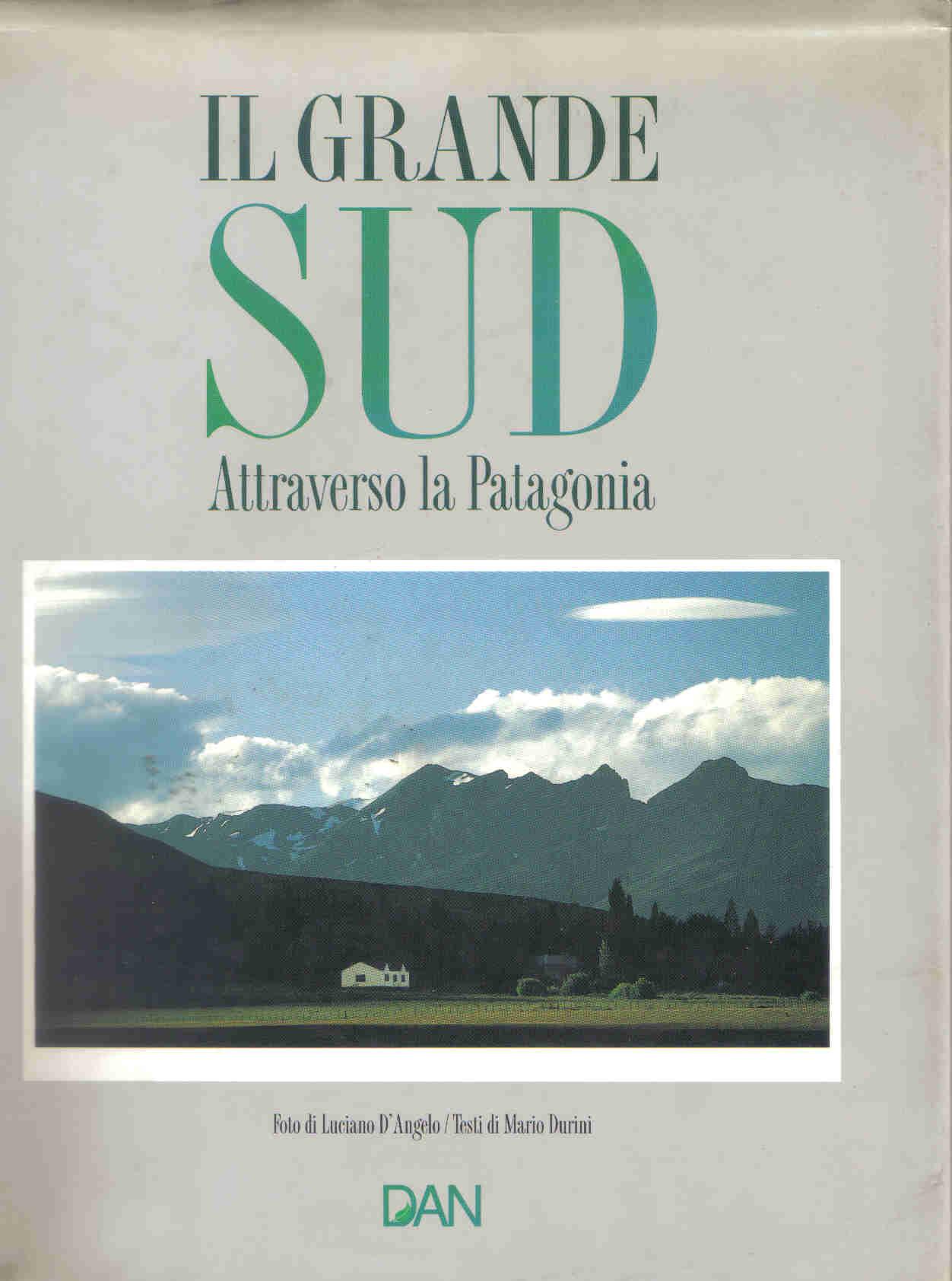 Attraverso la Patagonia