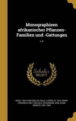Monographieen Afrikanischer Pflanzen-Familien Und -Gattungen; V.4