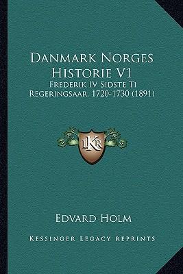 Danmark Norges Histo...
