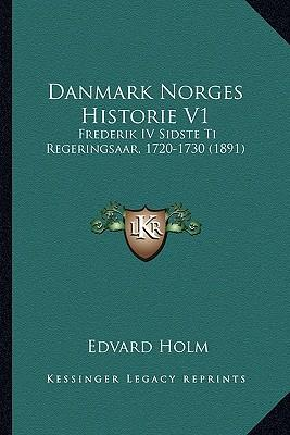 Danmark Norges Historie V1