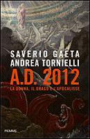 AD 2012. La donna, il drago e l'Apocalisse