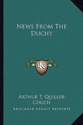 News from the Duchy News from the Duchy