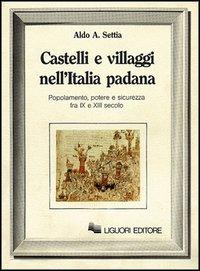 Castelli e villaggi nell'Italia padana