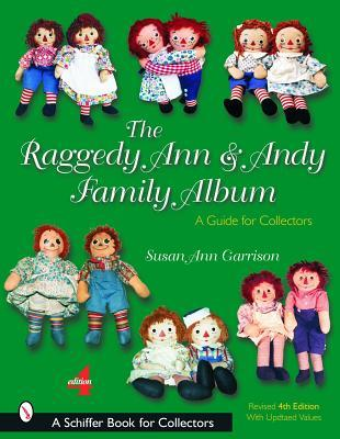The Raggedy Ann & Andy Family Album