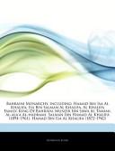 Articles on Bahraini Monarchy, Including: Hamad Ibn ISA Al Khalifa, ISA Bin Salman Al Khalifa, Al Khalifa Family, King of Bahrain, Munzir Ibn Sawa Al