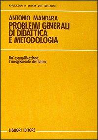 Problemi generali di didattica e metodologia