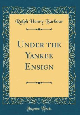 Under the Yankee Ens...